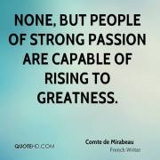 comte-de-mirabeau-quote-none-but-people-of-strong-passion-are-capable